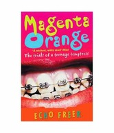 Magenta Orange: The Trials Of A Teenage Temptress